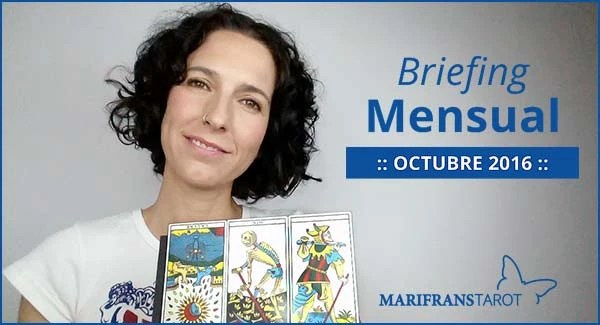 Briefing mensual con el Tarot Octubre 2016 en marifranstarot.com