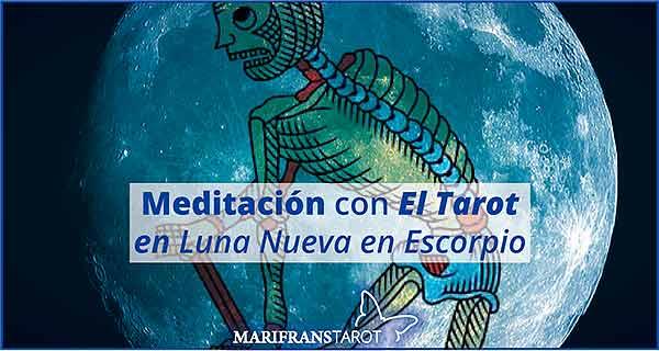 Meditación con la Luna Nueva en Escorpio en marifranstarot.com