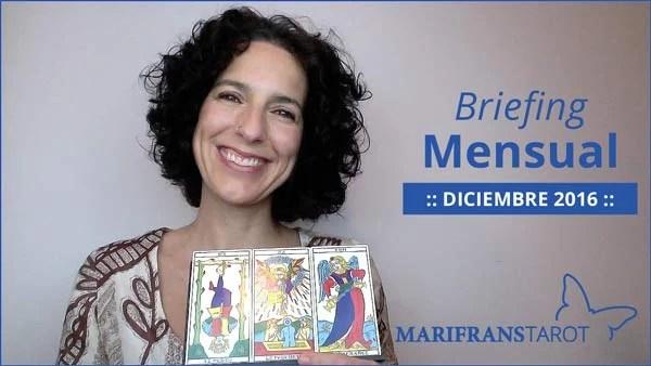 Briefing mensual con el Tarot Diciembre 2016 en marifranstarot.com