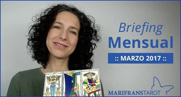 Briefing mensual con el Tarot Marzo 2017 en marifranstarot.com