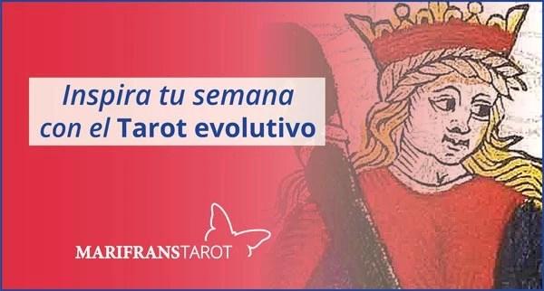 Briefing semanal tarot evolutivo 21 al 27 de mayo de 2018 en Marifranstarot