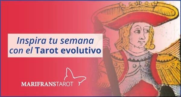 Briefing semanal tarot evolutivo 7 al 13 de mayo de 2018 en Marifranstarot