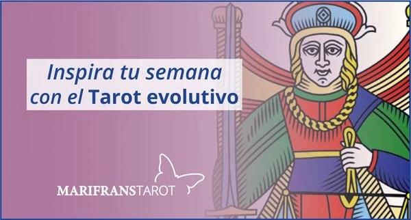 Briefing semanal tarot evolutivo 6 al 12 de agosto de 2018 en Marifranstarot