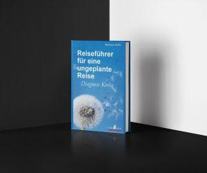 Buchcover: Reiseführer für eine ungeplante Reise - Diagnose Krebs