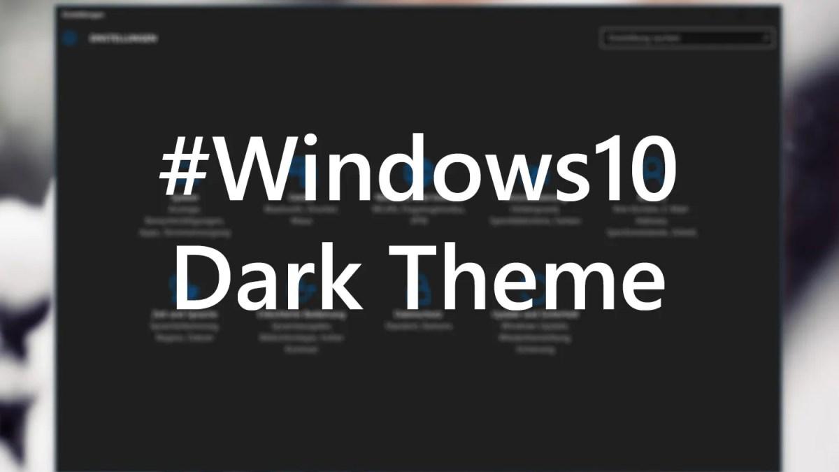 Schwarzes Theme bei #Windows10 aktivieren