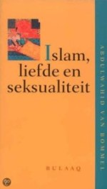 Kaft Van Bommel, Islam, liefde en seksualiteit