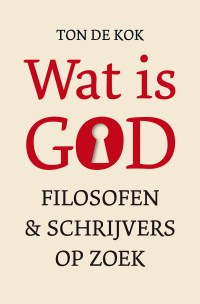 Kaft De Kok, Wat is God?