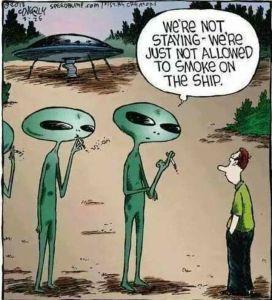 Alien smoke break