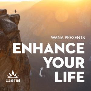 Wana: Enhance Your Life