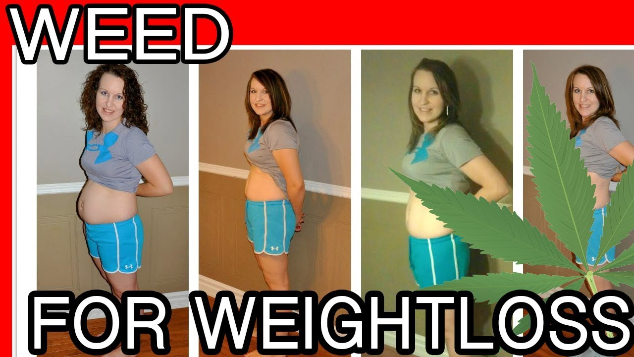 Weight loss after weed