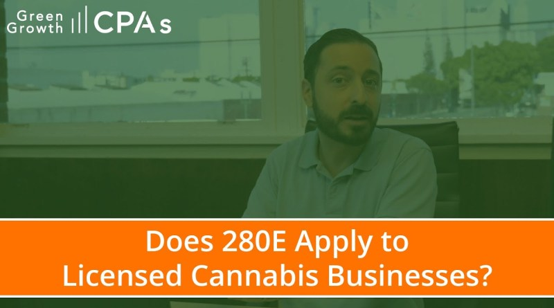 Cannabis Accounting: IRC 280E Case Study on Licensed Cannabis Business Taxes
