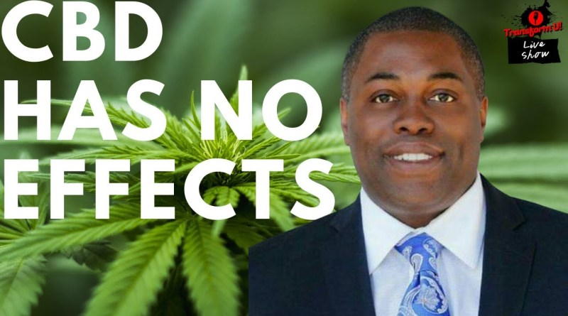 Legal Marijuana and CBD has no known side effects