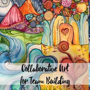 Collaborative Art for Team Building