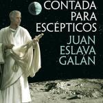 #MarikoLee: 'Historia del mundo contada para escépticos', de Juan Eslava Galán