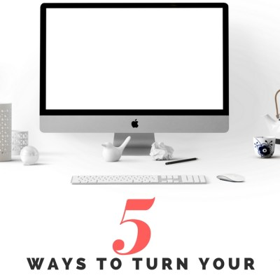 5 Ways To Turn Your Blog From Part Time to Professional