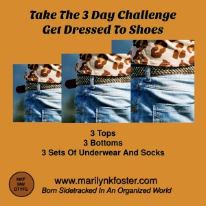 3 Day Challenge Get Dressed To Shoes