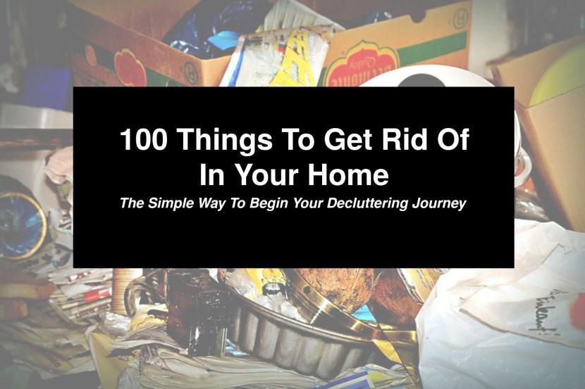 100thingstogetridofblogphoto