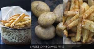 Opskrift på sprøde pommes frittes i ovn