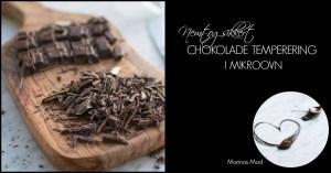Chokoladetempering i microovn. Opskrift