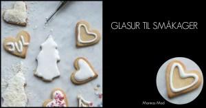Hvid glasur til småkager. Opskrift