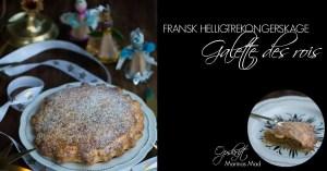 Kage til helligtrekonger. Opskrift fra Marinas mad