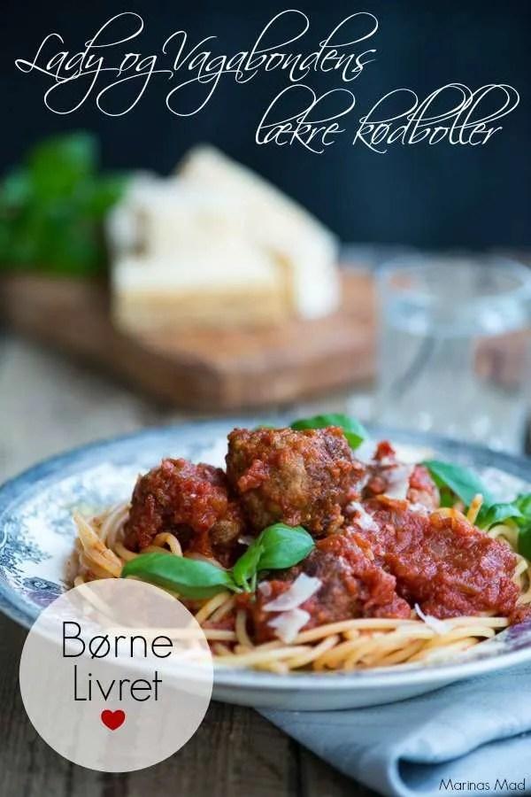 Lady og Vagabonden elsker italienske kødboller med tomatsovs. En opskrift fra Marinas Mad