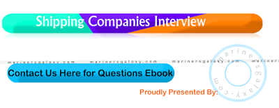 Interview Questions for Shipping Companies- Part 1 | marinersgalaxy