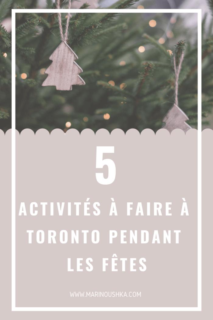 5 activités à faire à Toronto pendant les fêtes