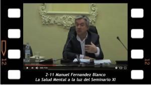 2-11 Manuel Fernandez Blanco - La Salud Mental a la luz del Seminario XI