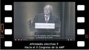 Afinidades electivas 5. Hacia el Décimo congreso de la AMP