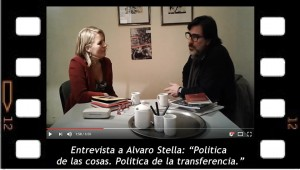 Alvaro Stella. Política de las cosas. Política de la transferencia.