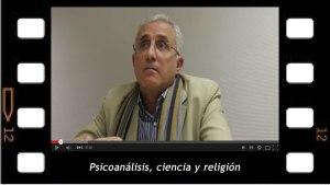 Miquel Bassols. El psicoanálisis, La Ciencia y la Religión