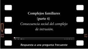 Consecuencias sociales del Complejo de intrusión