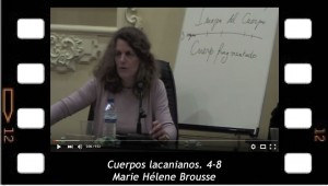 Cuerpos lacanianaos 4-8 Conferencia de marie Hélene Brousse