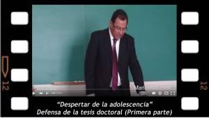 """Defensa de la tesis doctoral """"Despertar de la adolescencia"""""""