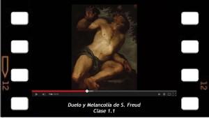 Sobre Duelo y Melancolía de Sigmund Freud, Clase 1.1