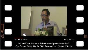 El análisis de los adolescentes y sus enredos. Conferencia de Mario Elkin Ramírez en Causa Clínica. Buenos Aires