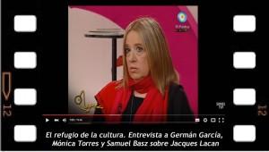 El refugio de la cultura. Entrevista a Germán García, Mónica Torres y Samuel Basz sobre Jacques Lacan
