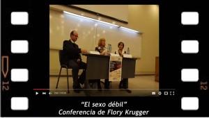 El sexo débil. Conferencia en Chile de Flory Kruger