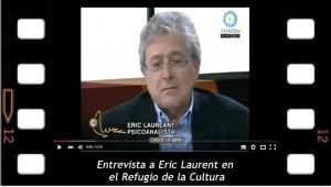 Entrevista a Eric Laurent en el Refugio de la cultura