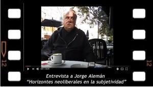 Entrevista a Jorge Alemán Horizontes neoliberales en la subjetividad