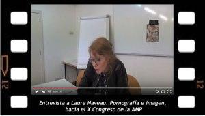 Entrevista a Laure Naveau sobre Pornografía e Imagen, hacia el X Congreso de la AMP