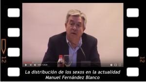 La distibución de los sexos en la actualidad. Manuel Fernández Blanco
