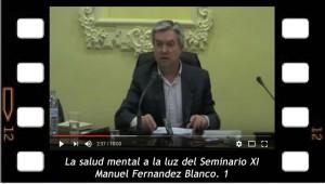La salud mental a luz del Seminario XI. Manuel Fernandez Blanco. 1
