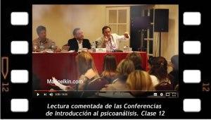 Lectura comentada de las Conferencias de Introducción al psicoanálisis. Clase 12