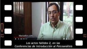Los actos fallidos 2, en las Conferencias de Introducción al Psicoanálisis