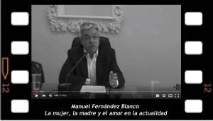 Manuel Fernandez Blanco. La mujer, la madre y el amor en la actualidad