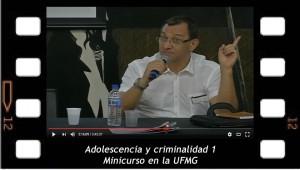 Adolescencia y criminalidad 1. Minicurso en la UFMG (Brasil)