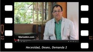 Necesidad, Deseo, Demanda 2, breve explicación de Mario Elkin Ramírez