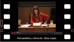 Psicoanalisis y Derecho, Rosa López